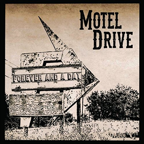 Motel Drive: Forever and a Day